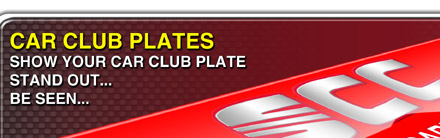 Car Club Show Plates to your own specification.