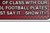 Football Club Show Plates to your own specification.