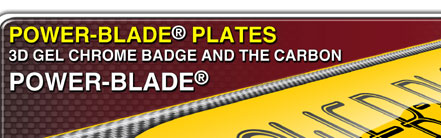 CLICK HERE - This POWER-BLADE BORDER can be found under Show Plate: Border Type: ---3D GEL CARBON BLADE--- then start designing your custom show plates
